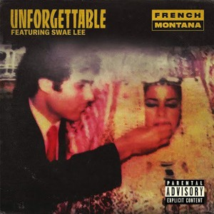 French Montana & Swae Lee - Unforgettable (Feat. Rich T) Mp3
