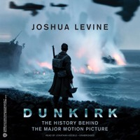 An Excerpt of DUNKIRK by Joshua Levine Mp3