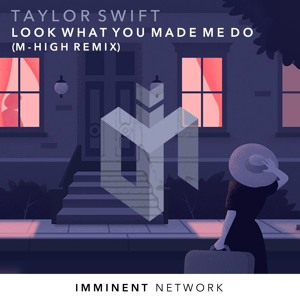 Taylor Swift - Look What You Made Me Do (M-High Remix) [Free ] Mp3