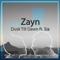 Download Lagu Dusk Till Dawn - Zayn ft. Sia (SING OFF Conor Maynard vs. Madison Beer) Mp3