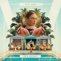 Dua Lipa - New Rules (Jack N Danny Remix) Mp3
