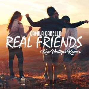 Camila Cabello - Real Friends (Ken Phillips Remix) Mp3
