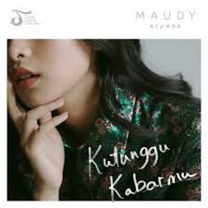 Kutunggu Kabarmu - Maudy Ayunda Mp3