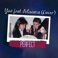 Download Lagu Ed Sheeran - Perfect Duet (with Beyoncé)/(Yuè feat. Felisiana Cover) Mp3