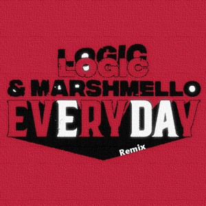 Marshmello & Logic - EVERYDAY (Remix CHM) Mp3