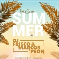 Dj Frisco & Marcos Peon: House Session Summer 2018 Mp3