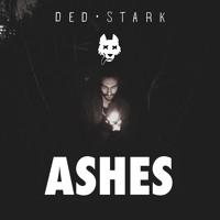 ASHES (PROD. DED STARK) Mp3