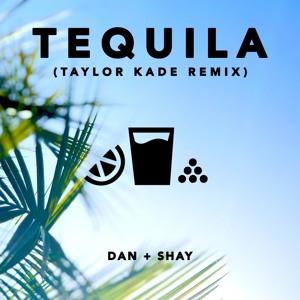Dan + Shay - Tequila (Taylor Kade Remix) Mp3