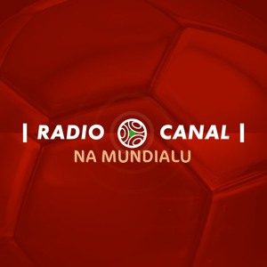 RADIO CANAL NA MUNDIALU 17/2018 Mp3