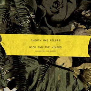 Twenty One Pilots - Nico And The Niners Mp3