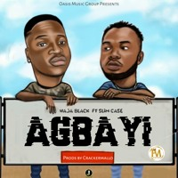 Download Lagu Haja Black - Agbayi (Ft Slim Case) Mp3