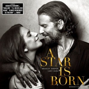 Lady Gaga & Bradley Cooper - A Star Is Born (Acoustic) Mp3