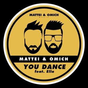 Mattei & Omich feat. Ella - You Dance [Mattei & Omich Music] Mp3