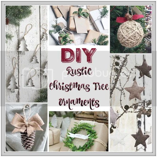 DIY Rustic Christmas Tree Ornaments ....ideas and tutorials for creating a Farmhouse Christmas