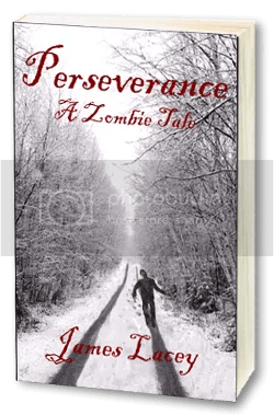 Perseverance - A Zombie Tale