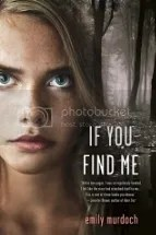 4b43c957 421f 4d9b ab53 043e685fe8c4 zps0b7129aa Review: If You Find Me by Emily Murdoch
