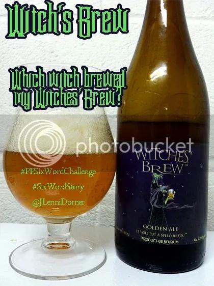 Witch's Brew #PFSixWordChallenge #SixWordStory @JLenniDorner