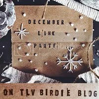 December Link Party on TLV Birdie Blog
