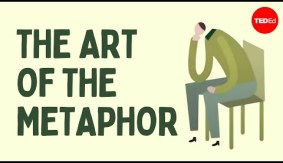 The best of TED-Ed: The art of the metaphor