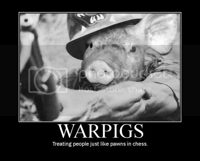 WARPIGS, Treating people just like pawns in chess.