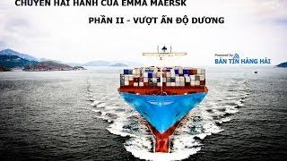 Chuyến hải hành của Emma Maersk - Phần 2: Vượt Ấn độ dương