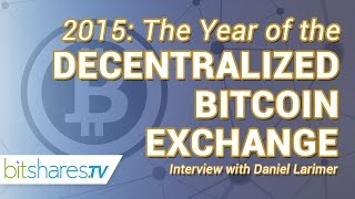 #5 2015: The year of the decentralized bitcoin exchange