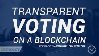 #6 Transparent voting on a blockchain is here.