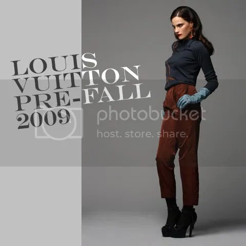 Louis Vuitton Pre-Fall 2009 Collection