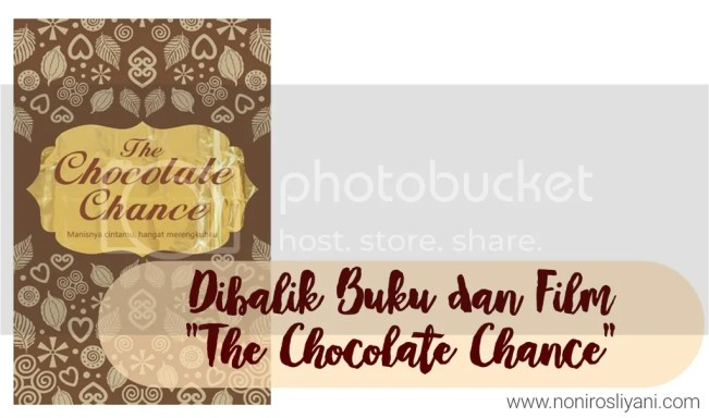 "#LifeAsEditor: Dibalik Buku dan Film ""The Chocolate Chance"".jpg"