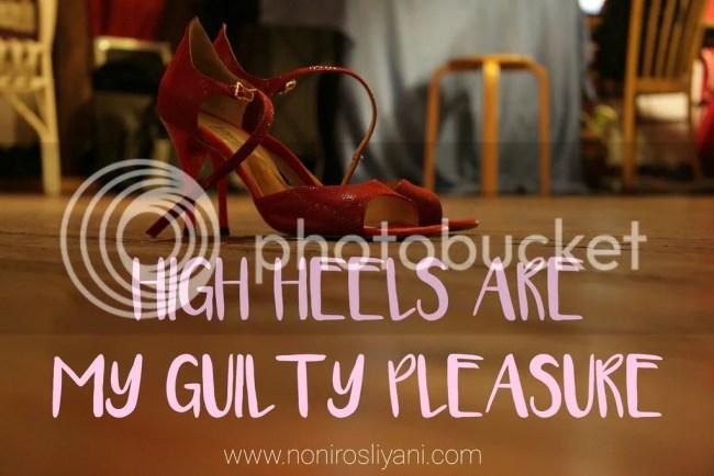high heels are my guilty pleasure.jpg