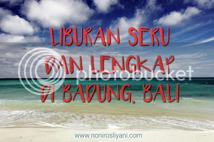 photo liburan seru dan lengkap di Bali_zpstcxqvklk.jpg