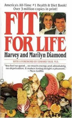 c0be27fe16f80946ba2022ecb0c6db9b Fit for Life (1985)   Harvey and Marilyn Diamond
