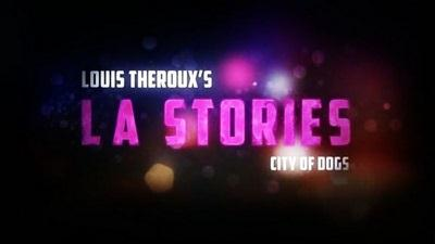 BBC – Louis Theroux's LA Stories 1of3 City of Dogs (2014) 720p HDTV x264 AAC-MVGroup