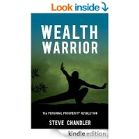 Steve Chandler - Wealth Warrior: The Personal Prosperity Revolution [PDF]