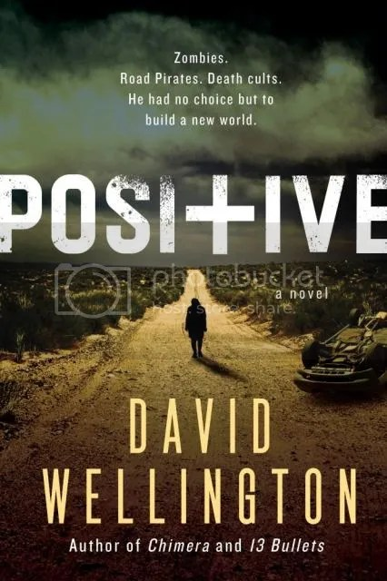 Early Review – Positive by David Wellington
