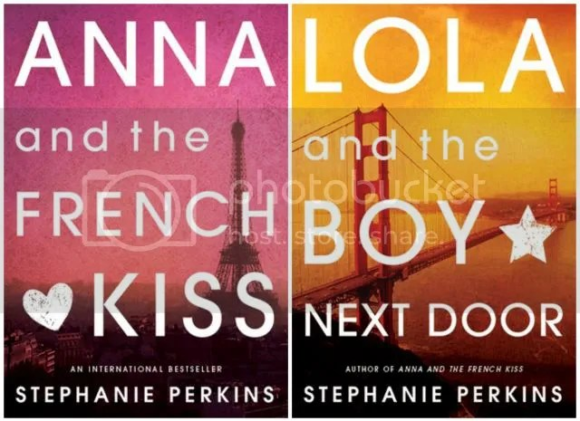 Anna and the French Kiss & Lola and the Boy Next Door  - Stephanie Perkins