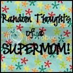 RandomThoughtsofaSUPERMOM