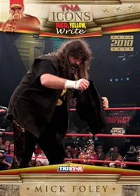 2010 TNA Icons Mick Foley Red Yellow Write