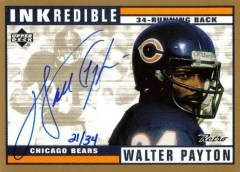 Inkredible Walter Payton Autograph /34