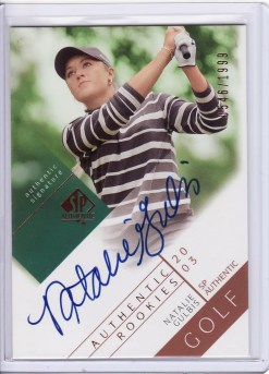 2003 Upper Deck SP Authentic Natalie Gulbis Autograph RC Rookie Card