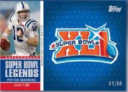 2011 Topps Peyton Manning Super Bowl XLI Manufactured Patch Card