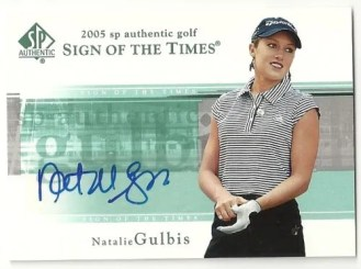 2005 Upper Deck SP Authentic Sign Of The Times Natalie Gulbis Autograph Card