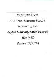 Aaron Rodgers - Peyton Manning Dual Autograph Topps Supreme