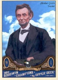 2011 Upper Deck Goodwin Champions Abraham Lincoln