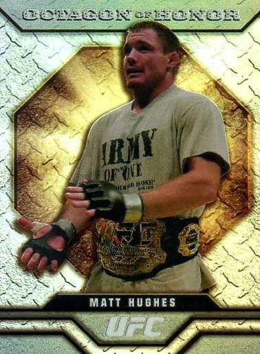 2009 Topps UFC Octagon Of Honor Matt Hughes Card