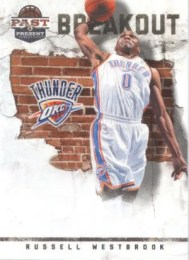 11/12 Panini Past and Present Russell Westbrook Breakout Insert Card