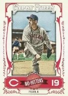 2013 Topps Gypsy Queen No Hitters Bob Feller