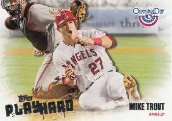 2013 Topps Opening Day Mike Trout Play Hard