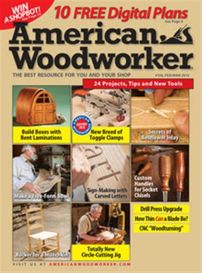 American Woodworker – February/March 2012