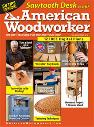American Woodworker – April/May 2012